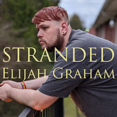 Stranded de Elijah Graham