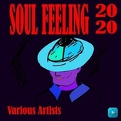 Soul Feeling 2020 by Various Artists