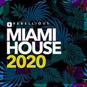 Miami House 2020, Vol. 5 by Various Artists
