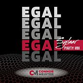 Egal (Sylaar Party Mix) by Connor Meister