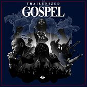 Trailerized Gospel by Gothic Storm