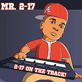 2-17 on the Track! by Mr.2-17