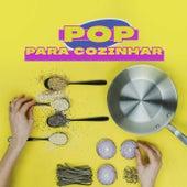 Pop Para Cozinhar de Various Artists