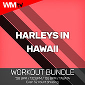 Harleys In Hawaii (Workout Bundle / Even 32 Count Phrasing) von Workout Music Tv