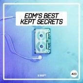 EDM's Best Kept Secrets, Vol. 23 von Various Artists