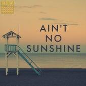Ain't No Sunshine di Xhuljo Imeri