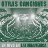 Otras Canciones en Vivo en Latinoamérica de No Te Va Gustar