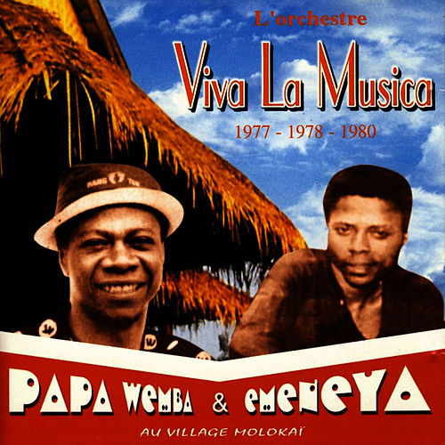 Viva la Musica 1977 - 1978 - 1980 by Papa Wemba