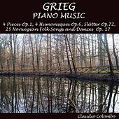 Grieg, Piano Music: Slatter, Humoresques, 4 Pieces, Op. 1, 25 Folk Songs & Dances, Op. 17 by Claudio Colombo