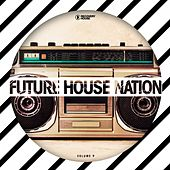 Future House Nation, Vol. 9 by Various Artists