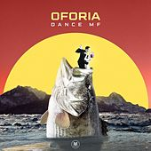 Dance Mf by Oforia
