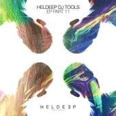 HELDEEP DJ Tools, Pt. 11 - EP by Various Artists