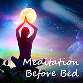 Meditation Before Bed by Various Artists