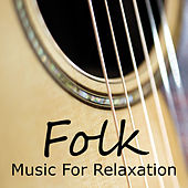 Folk Music For Relaxation de Various Artists