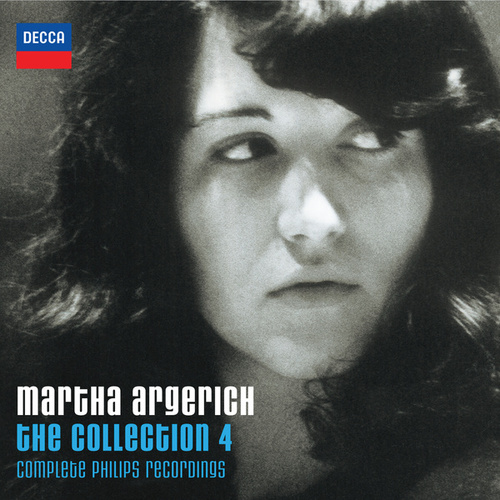 Martha Argerich - The Collection 4 - Complete Philips Recordings by Various Artists