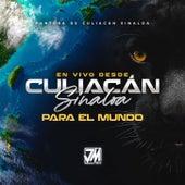 En Vivo Desde Culiacan Sinaloa Para El Mundo by Pantera De Culiacan Sinaloa