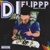Make it flippp (Chapter 1) by DjFlippp