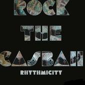 Rock theCasbah de Rhythmicity