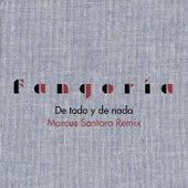 De todo y de nada (Marcus Santoro Remix) de Fangoria