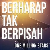Berharap Tak Berpisah de One Million Stars
