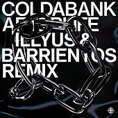 Afterlife (Illyus & Barrientos Remix) by Coldabank