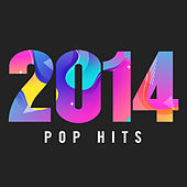 2014 Pop Hits di Various Artists