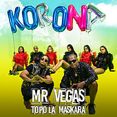 Korona by Mr. Vegas