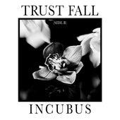 Trust Fall (Side B) von Incubus