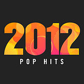 2012 Pop Hits de Various Artists