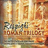 Respighi: Roman Trilogy by Lowell Graham