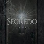 Segredo de Mika Mendes