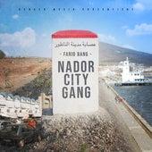 NADOR CITY GANG by Farid Bang