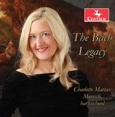 The Bach Legacy von Charlotte Mattax Moersch