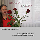 Chamber and Choral Works. Recording from the Broadcast from the Moscow House of Composers by Various Artists