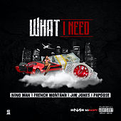 What I Need (Remix) von Nino Man