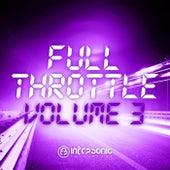 Infrasonic Full Throttle, Vol. 3 by Various Artists