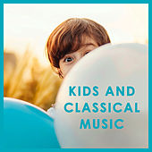 Kids and Classical Music van Various Artists