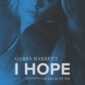 I Hope (feat. Charlie Puth) de Gabby Barrett