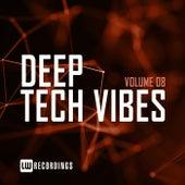 Deep Tech Vibes, Vol. 08 von Various Artists