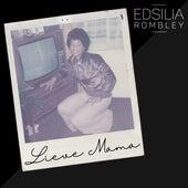 Lieve Mama von Edsilia Rombley