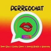 Perreochat (feat. Gigolow Dance, Hancell Bereta & Nagazaky) von Tunin Slow