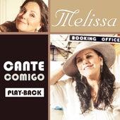 Cante Comigo (Playback) de Melissa (Pop)