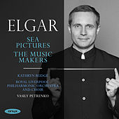 Elgar: Sea Pictures & The Music Makers by Vasily Petrenko