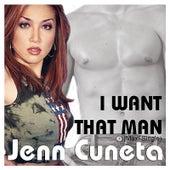 I Want That Man by Jenn Cuneta