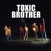 Toxic Brother von Mother's Cake