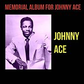 Memorial Album for Johnny Ace by Johnny Ace