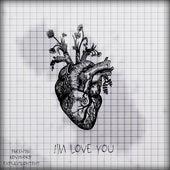 I'm Love You von TheDanchikLaVa
