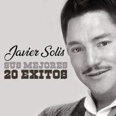 Sus Mejores 20 Exitos de Javier Solis