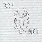 Isolated von Tasos P.