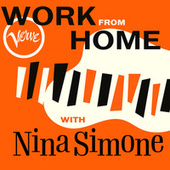 Work From Home with Nina Simone by Nina Simone